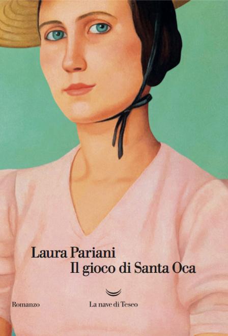Il gioco di Santa Oca Laura Pariani